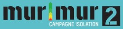 Mur|Mur 2 campagne isolation 2016-2020